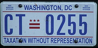 "No taxation without representation - The standard-issue District of Columbia license plate bears the phrase, ""Taxation Without Representation""."