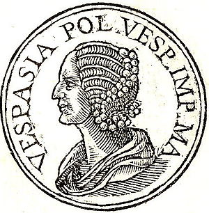 "Vespasia Polla - Vespasia Polla from Promptuarii Iconum Insigniorum. The abbreviation means: ""Vespasia Polla Vespasiani Imperatoris Mater"", which means: Vespasia Polla, mother of Emperor Vespasianus"