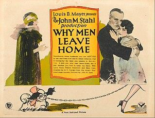 <i>Why Men Leave Home</i> 1924 film by Sidney Algier, John M. Stahl