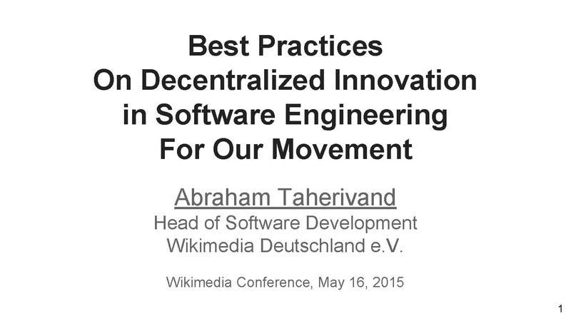 File:Wikimedia Conference 2015 Best Practices On Decentralized Innovation in Software Engineering session slides.pdf