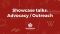 Wikimedia Conference 2017 Showcase talks on Advocacy and Outreach.pdf