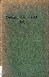 Einsegnungsstunden 1916.