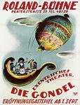 1923 Paul Leni zugeschrieben, Plakat Roland-Bühne, Praterstraße 25, Exentrisches Theater, Die Gondel, Eröffnungsgastspiel, Druckerei Emanuel Kafunek, Wien.jpg