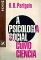 1972 PARIGUIN B D A psicologia social como ciência.jpg