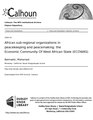 African sub-regional organizations in peacekeeping and peacemaking- the Economic Community Of West African State (ECOWAS) (IA africsubregional109452319).pdf