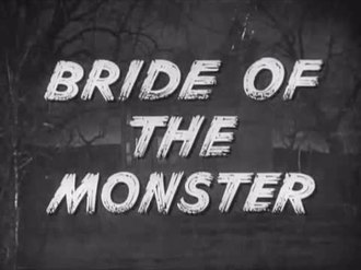 ファイル:Bride of the Monster (1955).webm
