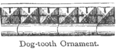 Chambers 1908 Dogtooth.png