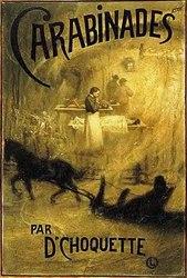 Ernest Choquette: Carabinades