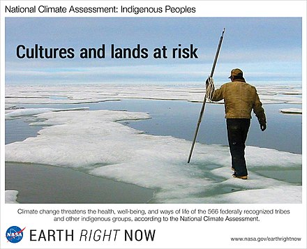 Indigenous lands are endangered by climate change. Many Indigenous Nations hold traditional knowledge about land management in their bioregions. Cultures and Land at Risk (14193762825).jpg