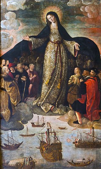 Consecration and entrustment to Mary - The Blessed Virgin Mary as the Virgin of Mercy venerated as The Virgin of the Navigators, 1531–36, with her protective mantle covering those entrusted to her.