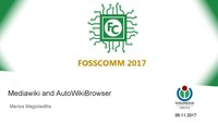 Workshop on Mediawiki and AutoWikiBrowser by Marios Magioladitis at FOSSCOMM 2017