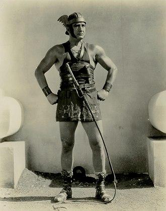 Francis X. Bushman - Bushman as Messala in Ben-Hur, his most enduring role