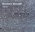 Giovanni Bonaldi, Tikkùn, a cura di Francesca Ruth Brandes, Elia Richetti, Elio Carmi, Silvana Editoriale, Milano 2008..JPG