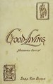 Good-living - a practical cookery-book for town and country (IA cu31924090155767).pdf