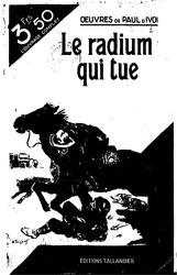 Paul d'Ivoi: Le Radium qui tue