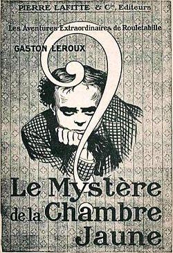 Le Mystere De La Chambre Jaune Edition De La Maison Pierre Lafitte