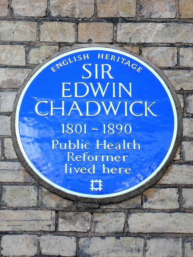 Edwin Chadwick blue plaque - Sir Edwin Chadwick 1801-1890 public health reformer lived here
