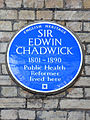 SIR EDWIN CHADWICK 1801-1890 Public Health Reformer lived here.jpg