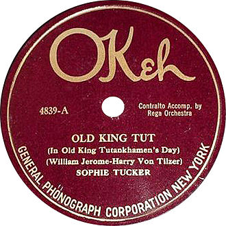 "Sophie Tucker - Label of ""Old King Tut"", composed by William Jerome and Harry Von Tilzer, recorded by Tucker for Okeh in 1923"