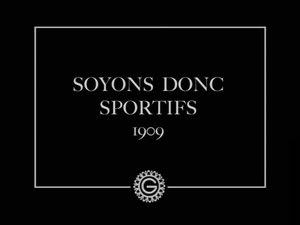 File:Soyons donc sportifs (1909).webm