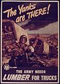 THE YANKS ARE THERE. THE ARMY NEEDS LUMBER FOR TRUCKS - NARA - 515678.jpg