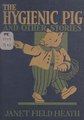 The hygienic pig, and other stories, (IA hygienicpigother00heat).pdf