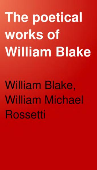 File:The poetical works of William Blake - lyrical and miscellaneous.djvu
