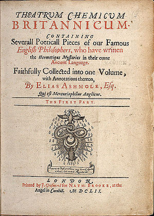 Elias Ashmole - Theatrum Chemicum Britannicum (1652), Ashmole's annotated compilation of alchemical poems in English.