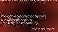 Von der babylonischen Sprach- zur wikipedianischen Transkriptionsverwirrung - Folien.pdf