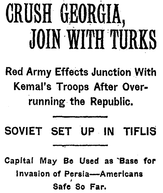 CRUSH GEORGIA, JOIN WITH TURKS; Red Army Effects Junction With Kemal's Troops After Overrunning the Republic