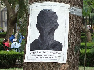 Dirty War (Mexico) - Poster denouncing the forced disappearance of Felix Barrientos Campos, arrested on July 5, 1975 in Acapulco (Guerrero, Mexico) and whose whereabouts are unknown until the date of the poster's placement in 2010. The announcement was placed in the Alameda Central of Mexico City.