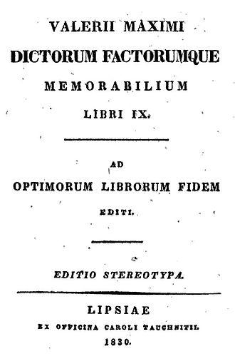 Factorum ac dictorum memorabilium libri IX - 1830 version of Facta et dicta memorabilia