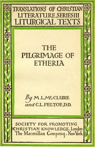 Egeria (pilgrim) - Cover of a translation into English of The Journey of Egeria type published in 1919.