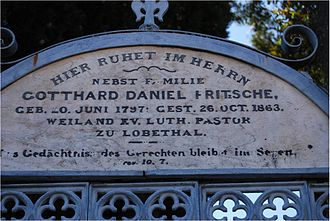 Gotthard Fritzsche - Gravestone of Gotthard Fritzsche in Lobethal: Hier ruhet im Herrn (Here rests in the Lord), Geboren 20. Juni 1797, Gestorben 26. Oct. 1863.
