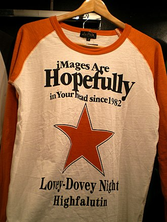 Engrish - A T-shirt in Kyoto in 2008. English text has been added for fashion purposes, but the text does not have a comprehensible meaning in English.