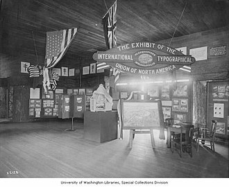 International Typographical Union - International Typographical Union exhibit at the Alaska-Yukon-Pacific Exposition, Seattle, 1909