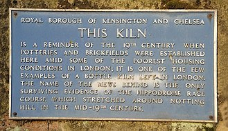 Kensington Hippodrome - Plaque on Beehive kiln, Walmer Road, recalls the Hippodrome.
