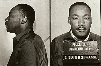 Martin Luther King Jr. - King was arrested in 1963 for protesting the treatment of blacks in Birmingham.
