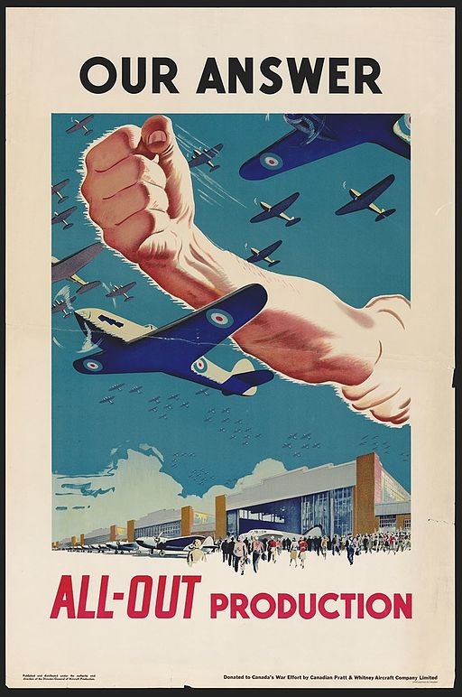 Our Answer All-Out Production, Canada, WWII Propaganda Poster