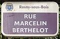 Plaque Rue Marcelin Berthelot - Rosny-sous-Bois (FR93) - 2021-04-15 - 1.jpg