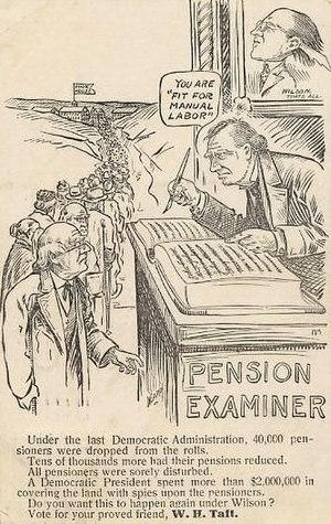 Veteran's pension (United States) - 1912 Republican campaign postcard charging a Democratic administration would remove pensioners from the rolls