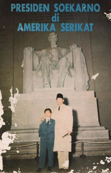 File:Presiden Soekarno di Amerika Serikat.pdf