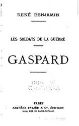 René Benjamin: Gaspard
