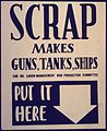 Scrap Makes Guns, Tanks, Ships. Put it Here - NARA - 533955.jpg
