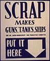 Scrap Makes Guns, Tanks, Ships. Put it Here - NARA - 533955.jpg