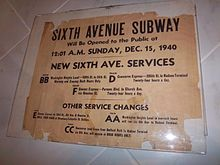 "An old sign stating ""Sixth Avenue Subway Will be Opened to the Public at 12-01 A.M. Sunday, December 15, 1940. There are service announcements for other subway lines as well."