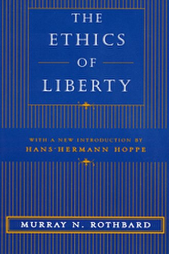 The Ethics of Liberty - Paperback cover