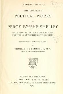The complete poetical works of Percy Bysshe Shelley, including materials never before printed in any edition of the poems.djvu