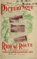 The picturesque Rideau route ... through the most charming scenery in America (IA picturesqueridea00ride).pdf