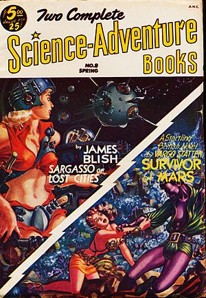 "James Blish - Blish's novella ""Sargasso of Lost Cities"", his third ""Cities in Flight"" story, was originally published in Two Complete Science-Adventure Books in 1953"